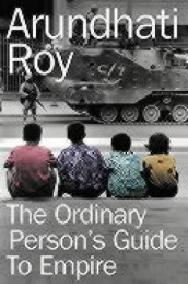The ordinary person's guide to empire av Arundhati Roy (Heftet)