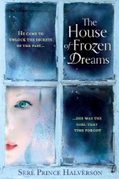 The house of frozen dreams av Seré Prince Halverson (Heftet)