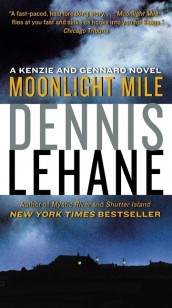 Moonlight mile av Dennis Lehane (Heftet)