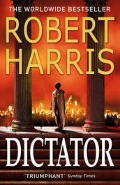 Dictator av Robert Harris (Heftet)