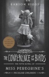 The conference of the birds av Ransom Riggs (Heftet)