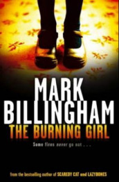 The burning girl av Mark Billingham (Heftet)