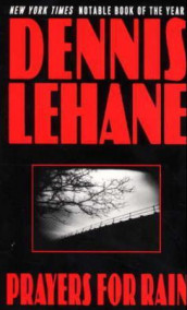 Prayers for rain av Dennis Lehane (Heftet)