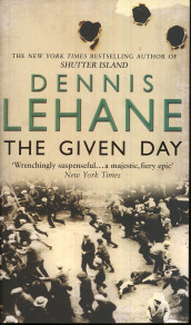 The given day av Dennis Lehane (Heftet)