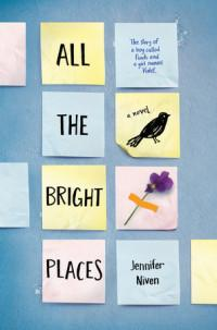All the bright places av Jennifer Niven (Heftet)