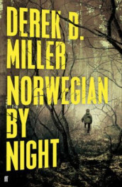 Norwegian by night av Derek B. Miller (Innbundet)