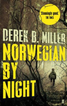 Norwegian by night av Derek B. Miller (Heftet)