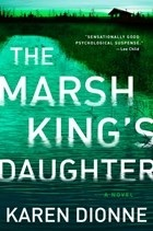 The marsh king's daughter av Karen Dionne (Heftet)