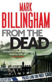 From the dead av Mark Billingham (Heftet)
