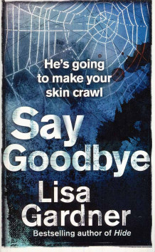 Say goodbye av Lisa Gardner (Heftet)