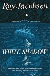 White shadow av Roy Jacobsen (Heftet)