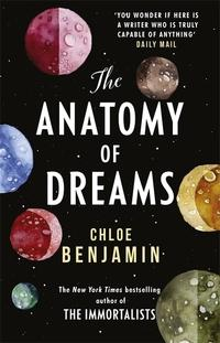 The anatomy of dreams av Chloe Benjamin (Heftet)