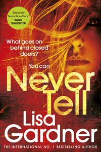 Never tell av Lisa Gardner (Heftet)