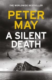 A silent death av Peter May (Heftet)