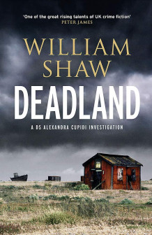 Deadland av William Shaw (Heftet)