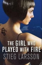 The girl who played with fire av Stieg Larsson (Heftet)