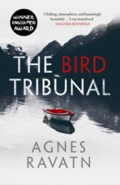 The bird tribunal av Agnes Ravatn (Heftet)