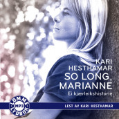 So long, Marianne av Kari Hesthamar (Lydbok MP3-CD)