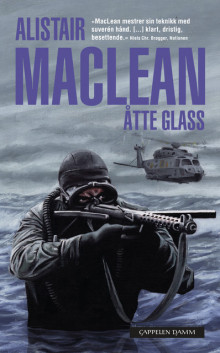 Åtte glass av Alistair MacLean (Heftet)
