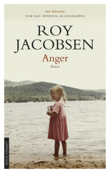 Anger av Roy Jacobsen (Heftet)