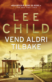 Vend aldri tilbake av Lee Child (Ebok)