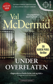 Under overflaten av Val McDermid (Ebok)