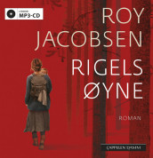 Rigels øyne av Roy Jacobsen (Lydbok MP3-CD)