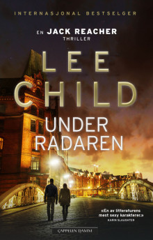 Under radaren av Lee Child (Ebok)