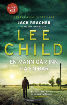 En mann går inn på en bar av Lee Child (Heftet)
