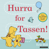 Hurra for Tassen! av Eric Hill (Innbundet)