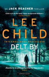 Delt by av Lee Child (Heftet)