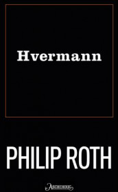 Hvermann av Philip Roth (Heftet)