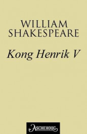 Kong Henrik V av William Shakespeare (Ebok)