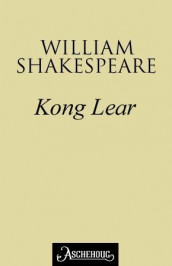 Kong Lear av William Shakespeare (Ebok)