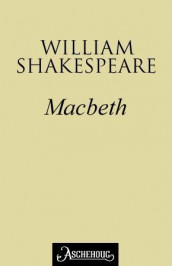 Macbeth av William Shakespeare (Ebok)