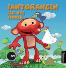 Fantorangen Får Nye Venner Kartonert Barnebøker Norskeserier