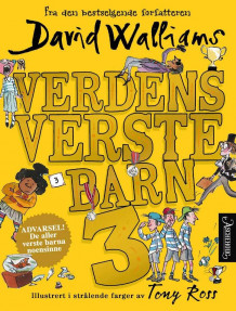 Verdens verste barn 3 av David Walliams (Innbundet)