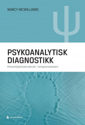 Psykoanalytisk diagnostikk av Nancy McWilliams (Innbundet)