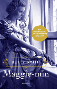 Maggie-min av Betty Smith (Ebok)