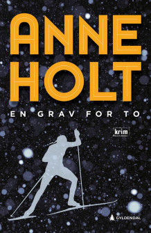 En grav for to av Anne Holt (Ebok)