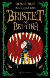 Beistet og Bettina av Jack Meggitt-Phillips (Ebok)