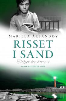 Risset i sand av Mariela Årsandøy (Innbundet)