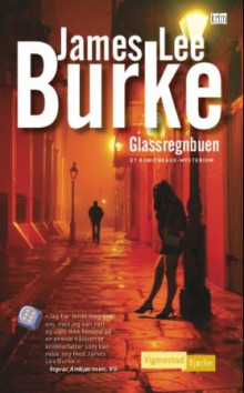 Glassregnbuen av James Lee Burke (Heftet)
