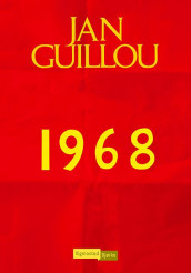 1968 av Jan Guillou (Ebok)