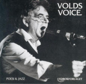 Volds voice av Jan Erik Vold (Lydbok-CD)