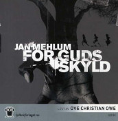 For Guds skyld av Jan Mehlum (Lydbok-CD)