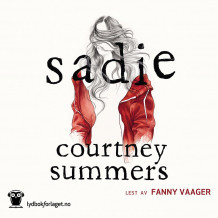 Sadie av Courtney Summers (Nedlastbar lydbok)