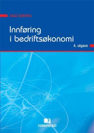 Oppdatert Innføring i bedriftsøkonomi av Aage Sending (Heftet) - Økonomi og CI-59