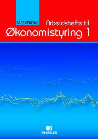 Smarte ressurser Arbeidshefte til Økonomistyring 1 av Aage Sending (Heftet GX-02