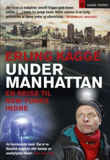 Under Manhattan av Erling Kagge (Heftet)